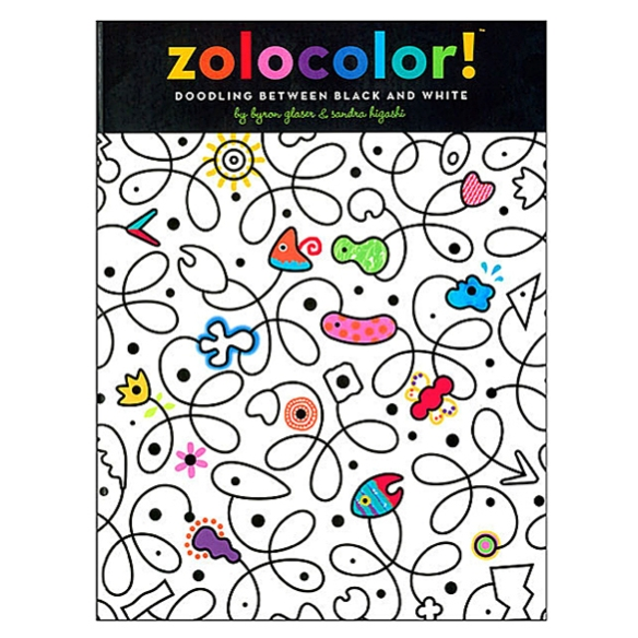 Zolocolor Coloring Book by Byron Glaser and Sandra Higashi | moddea