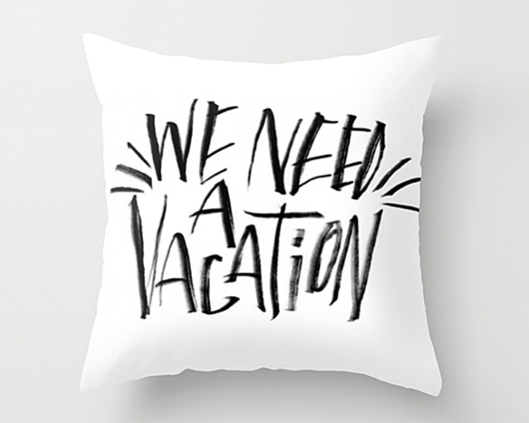 We Need a Vacation by Josh LaFayette | moddea
